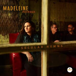Secular Hymns / Madeleine Peyroux   --  LP 33 giri - Made in EU