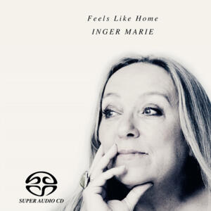 Inger Marie - Feels Like Home   --  Hybrid Stereo SACD