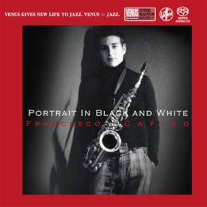 Francesco Cafiso - Portrait In Black And White   --  SACD Single-Layer Stereo Made in Japan - Suona solo sui lettori SACD