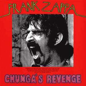 Frank Zappa - Chunga's Revenge  --  LP 33 giri 180 gr. Made in USA and pressed in Pallas/DE