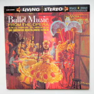 Ballet Music from the Opera / Paris Conservatoire Orchestra conducted by A. Fistoulari --  LP 33 rpm   - Made in USA  - Out of print