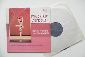 English Scottish & Cornish Dances / London Philharmonic Orchestra conducted by Malcolm Arnold --  LP 33 giri - Made in England - Prima stampa del 1979