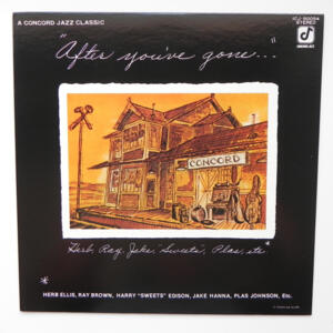 After you've gone / Herb Ellis - Ray Brown - Jake Hanna - Plas Johnson - Harry