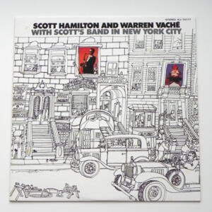 Scott Hamilton and Warren Vaché  with Scott's Band in New Yourk City / Scott Hamilton and Warren Vaché  --  LP 33 giri - Made in Japan