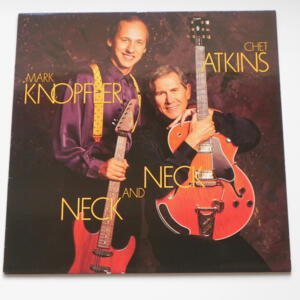 Neck and Neck / Mark Knopfler - Chet Atkins -- LP 33 giri - Made in Holland