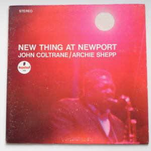 New Thing At Newport / John Coltrane - Archie Shepp  -- LP 33 giri - Made in USA - Stampa del 1968