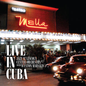 Jazz At Lincoln Center Orchestra with Wynton Marsalis ‎– Live In Cuba  --  Cofanetto 4 LP 33 giri 180 gr. Made in USA