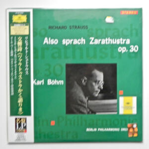 R. Strauss ALSO SPRACH ZARATHUSTRA OP. 30 /  Berlin Philharmonic Orchestra conducted by Karl Bohm --  LP 33 giri  200 gr. - Made in Japan / SIGILLATO