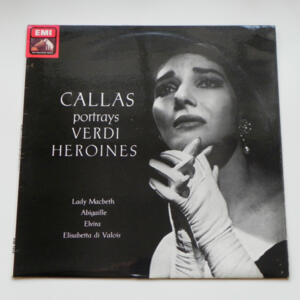 Callas portrays  Verdi Heroines / Maria Callas  --  LP 33 giri - Made in UK