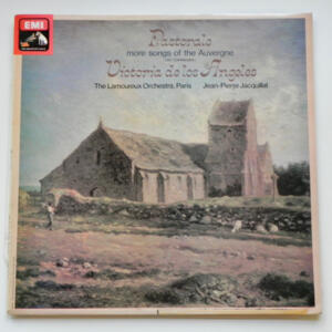 Pastorale more songs of the Auvergne / Victoria de los Angeles / The Lamoureux Orchestra, Paris conducted by J.P. Jacquillat  --  LP 33 giri - Made in UK