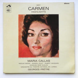 Bizet CARMEN Highlights / Maria Callas / Orchestre du Thèatre Nationa de l'Opéra conducted by G. Pretre  --  LP 33 giri - Made in UK