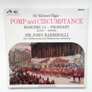 Elgar POMP AND CIRCUMSTANCE / New Philharmonia and Philharmonia Orchestras conducted by Sir John Barbirolli --  LP 33 giri - Made in UK