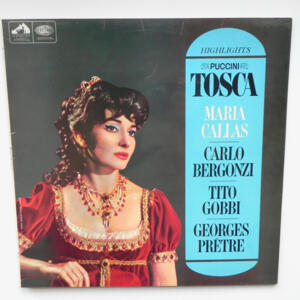 Puccini TOSCA Highlights / Maria Callas / The Paris Conservatoire Orchestra conducted by George Pretre --  LP 33 giri - Made in UK