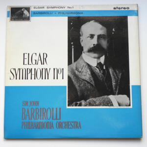 Elgar SYMPHONY NO. 1 / Philharmonia Orchestra  conducted by Sir John Barbirolli --  LP 33 giri - Made in UK