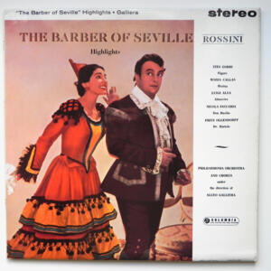 Rossini THE BARBER OF SEVILLE Highlights  / Philharmonia Orchestra and chorus directed by Alceo Galliera --  LP 33 giri - Made in UK