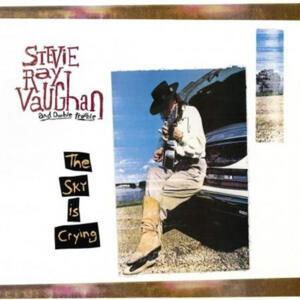 Stevie Ray Vaughan and Double Trouble - The Sky Is Crying  --  Doppio LP 45 giri 200 gr Made in USA