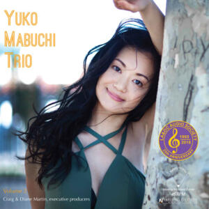 The Yuko Mabuchi Trio - Volume 2   --  LP 45 giri 180g Made in USA - Stampa by RTI - Special LA & OC Audio Society 25th Anniversary Edition