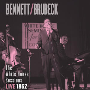 Tony Bennett / Dave Brubeck - The White House Sessions Live 1962  --  SACD Stereo Ibrido Made in USA