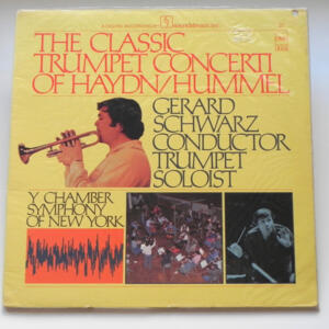 The Classic Trumpet Concerti of Haydn / Hummel - Gerard Schwarz y Chamber  Symphony of New York  -- LP 33 giri - Made in USA - SIGILLATO