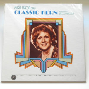 Marni Nixon sings Classic Kern - Arrangements by Lincoln Mayorga  -- LP 33 giri - Made in USA - SIGILLATO