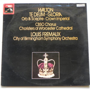 Walton TE DEUM - GLORIA / City of Birmingham Symphony Orchestra conducted by L. Frémaux  -- LP 33 giri - Made in UK - Copia PROMO