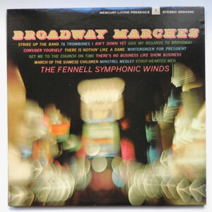 Broadway Marches / The Fennel Symphonic Winds  --  LP 33 giri  -  Made in USA