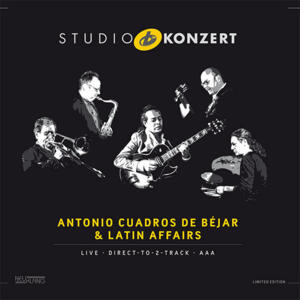 Antonio Cuadros De Béjar & Latin Affairs - STUDIO KONZERT  --  LP 33 giri 180 gr. Made in Germany - Edizione limitata e numerata