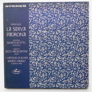 Pergolesi - LA SERVA PADRONA / Scotto - Bruscantini / I Virtuosi di Roma  conducted by Renato Fasano  --  LP 33 giri  -  Made in USA