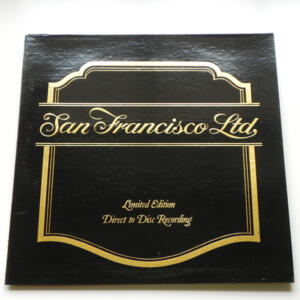 San Francisco Ltd. / Various Artists / LP 45 rpm -  Made in USA - Direct to Disc Recording - Limited Edition