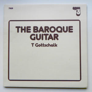 The Baroque Guitar / T Gottschalk  --  LP 33 giri  - Made in EU