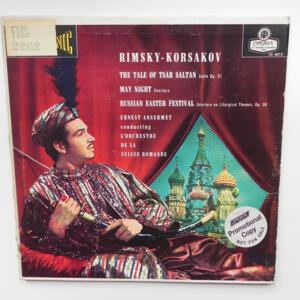 Rimsky-Korsakov - RUSSIAN EASTER  - May Night - The Tale of Tsar Saltan / L' Orchestre de la Suisse Romande conducted by E. Ansermet -- LP 33 giri - Made in  UK/USA