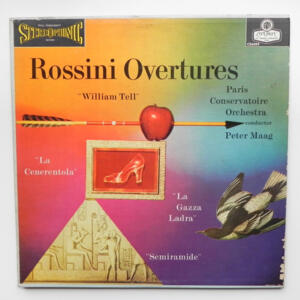 Rossini OVERTURES / Paris Conservatoire Orchestra conducted by Peter Maag -- LP 33 giri - Made in  UK/USA
