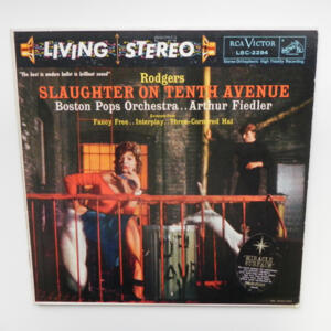 Rodgers SLAUGHTER ON TENTH AVENUE - OTHER SELECTIONS / Boston Pops Orchestra  conducted  by A. Fiedler --  LP 33 giri - Made in USA