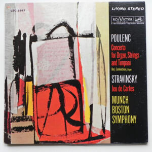 Poulenc CONCERTO FOR ORGAN, STRNGS AND TIMPANI - Stravinsky JEU DE CARTES / Zamkochian / Boston Symphony conducted by Munch--  LP 33 giri - Made in USA