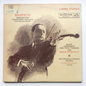 Beethoven KREUTZER SONATA with B. Smith - Bach CONCERTO FOR TWO VIOLINS with E. Friedman / New Symphony Orchestra of London conducted by Sir Malcolm Sargent --  LP 33 giri - Made in USA
