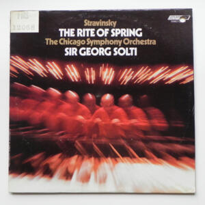 Stravinsky THE RITE OF SPRING /  The Chicago Symphony Orchestra conducted by Sir George Solti -- LP 33 giri - Made in  UK