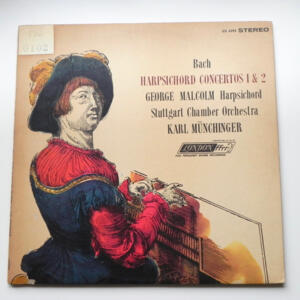 Bach HARPSICHORD CONCERTOS 1 & 2 / G. Malcolm / Stuttgart Chamber Orchestra conducted by K. Munchinger -- LP 33 giri - Made in  UK