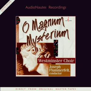 The Westminster Choir - O Magnum Mysterium   --  LP 33 giri 180 gr.  - Edizione Limitata e numerata - Seriali molti bassi ed inferiori a 00100/500! - Made in EU