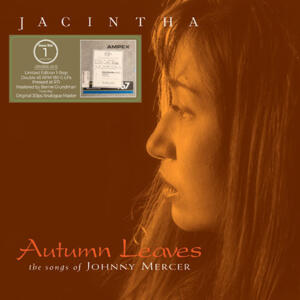 Jacintha - Autumn Leaves: The Songs of Johnny Mercer --  One-Step Numbered Limited Edition 180g 45rpm 2LP   Made in USA  - SEALED