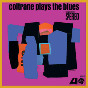 John Coltrane - Coltrane Plays The Blues   --  Doppio LP 45 giri 180 gr. made in USA - Edizione limitata e numerata - SIGILLATO
