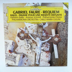 Gabriel Faure REQUIEM - Ravel PAVANE POUR UNE INFANTE DEFUNTE / Philharmonia Chorus  + Orchestra conducted by C.M. Giulini  --  LP 33 giri   -  Made in Germany