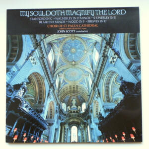 My Soul doth magnify the Lord /  C. Dearnley /  Choir of St. Paul's Cathedral conducted by J. Scott --  LP 33 giri - Made in UK