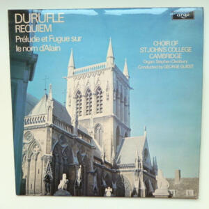 Duruflé REQUIEM / S. Cleobury /  Choir of St. John's College Cambridge conducted by G. Guest -- LP 33 giri - Made in UK