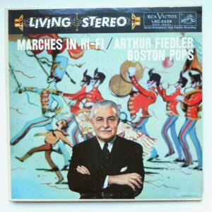 Marches in Hi-Fi / Boston Pops conducted by A. Fiedler  --  LP 33 giri  - Made in USA