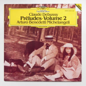 Debussy PRELUDES VOL 2 / Arturo Benedetti Michelangeli  --  LP 33 giri  -  Made in Germany