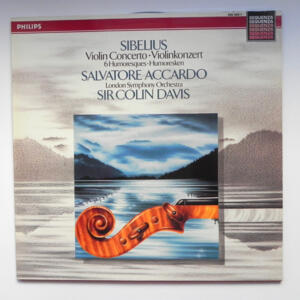 Sibelius VIOLIN CONCERTO 6 HUMORESQUES / Salvatore Accardo / London Symphony Orchestra conducted by Sir Colin Davis  --  LP 33 giri - Made in Holland