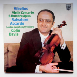 Sibelius VIOLIN CONCERTO 6 HUMORESQUES / Salvatore Accardo / London Symphony Orchestra conducted by  Colin Davis  --  LP 33 giri - Made in Holland