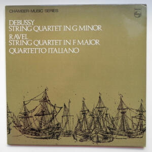 Debussy STRING QUARTET IN G MINOR - Ravel STRING QUARTET IN F MAJOR  /  Quartetto Italiano  --  LP 33 giri - Made in UK