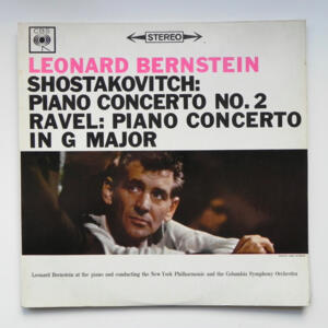 Shostakovitch PIANO CONCERTO NO. 2 - Ravel PIANO CONCERTO IN G MAJOR / Leonard Bernstein pianist and conductor  --   LP 33 giri - Made in UK