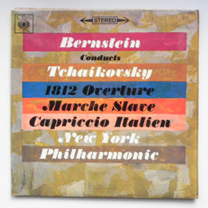 Tchaikovsky 1812 OVERTURE - MARCHE SLAVE - CAPRICCIO ITALIANO / New York Philharmonic conducted by Leonard Bernstein   --   LP 33 giri - Made in UK